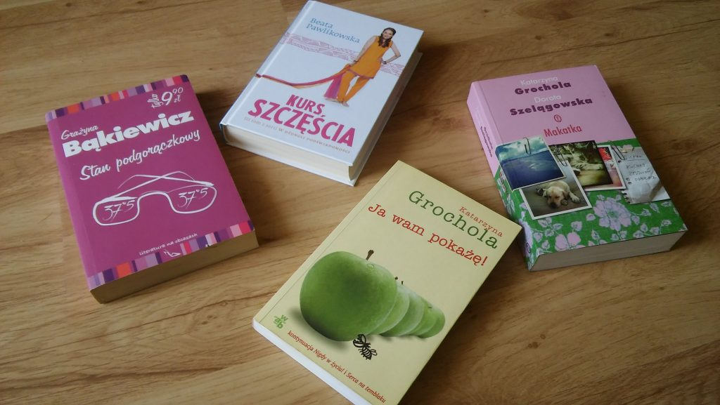 Literatura kobieca wagi lekkiej - niczego gorszego się wmoim domu nietrzyma.